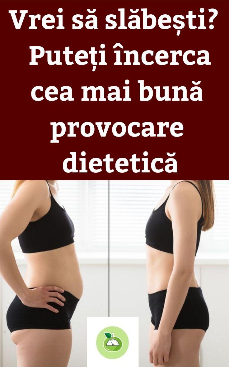 deci pierdeți în greutate